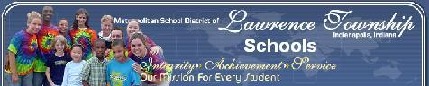 Indianapolis Township School ~ Lawrence Township Schools