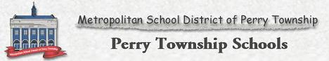 Indianapolis Township School ~ Perry Township Schools