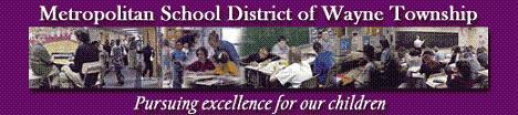 Indianapolis Township School ~ Wayne Township Schools